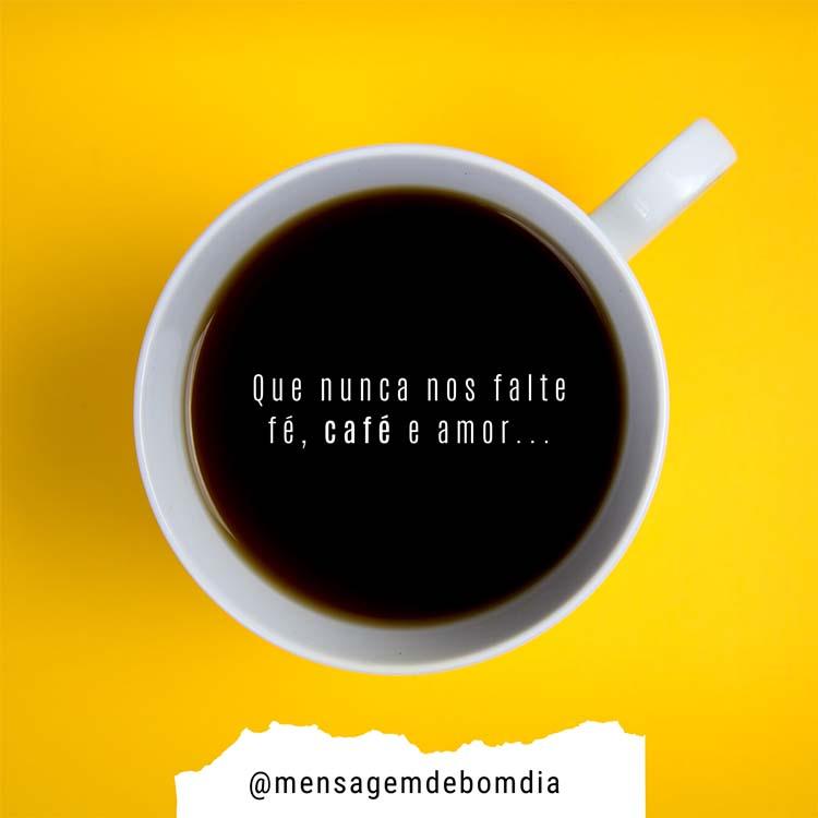 Fé, Café e Amor
