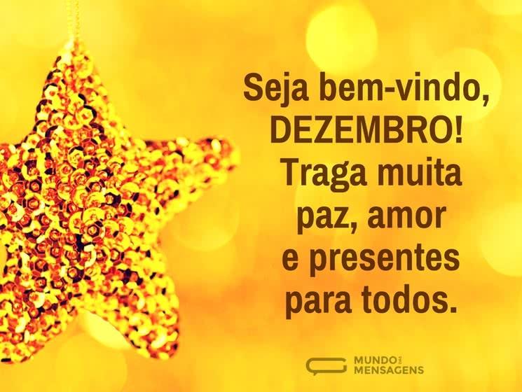 Dezembro! Traga muita paz, amor e presentes para todos