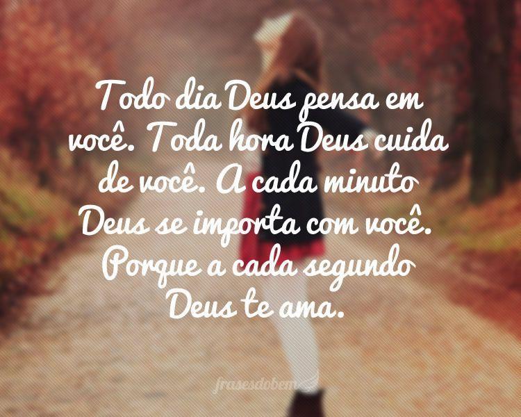 Toda hora Deus cuida de você
