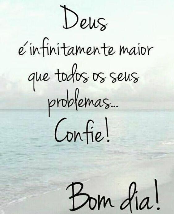 Deus é infinitamente maior que todos os seus problemas