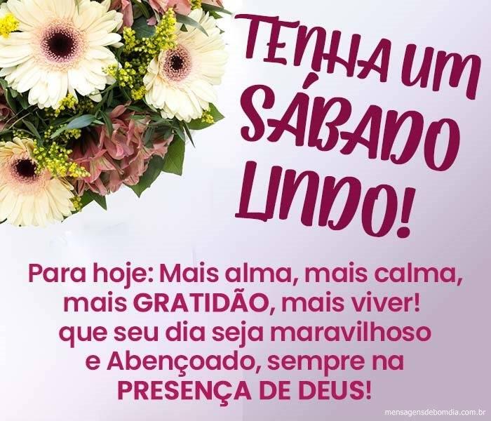 mensagem de bom dia sábado lindo e abençoado na presença de Deus