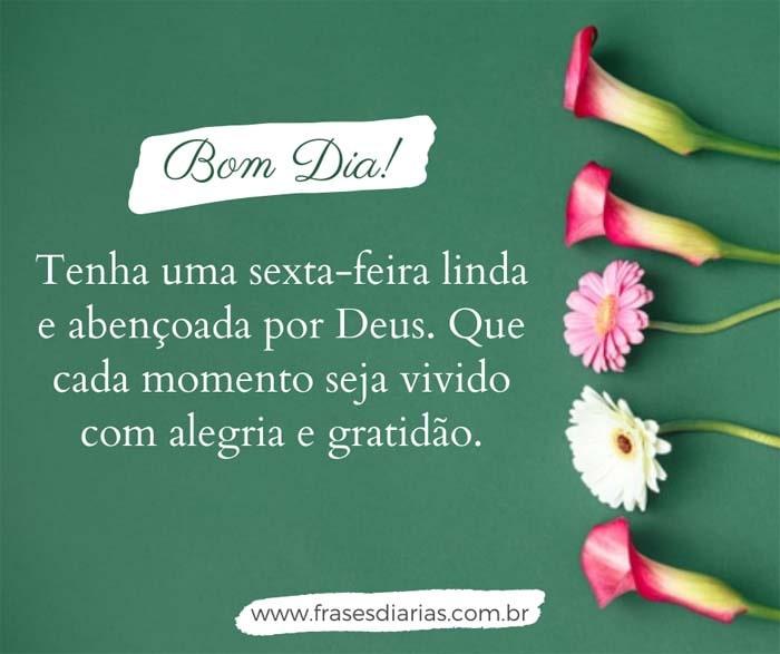 mensagem de bom dia tenha uma sexta-feira linda e abençoada por Deus