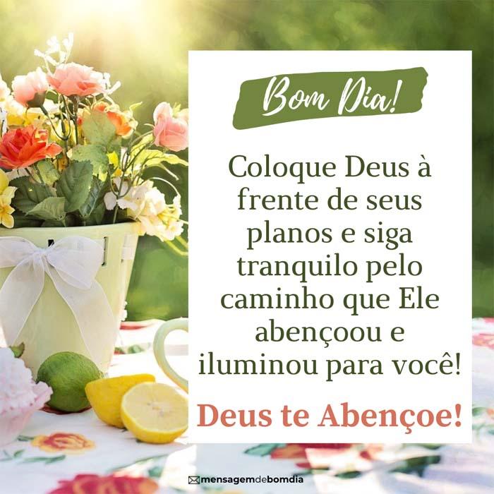 bom dia Deus te Abençoe
